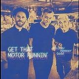 Get That Motor Runnin´ W/M. Blicher & D. Hemmer [Vinilo]