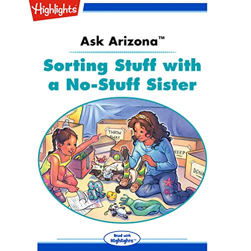 Ask Arizona: Sorting Stuff with a No-Stuff Sister copertina