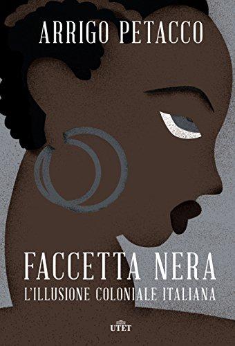 Faccetta nera: L'illusione coloniale italiana