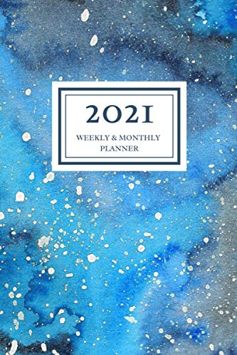 2021 Weekly & Monthly Planner: Navy Blue Watercolor Galaxy, January 2021 – December 2021, 6 x 9 sized, Calendar and Organizer, Soft Flexible Cover Minimalist Planner