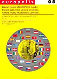 EUROPOLIS 8: English Excerpt of EUROPOLIS 3 and 4 - Europe, Economics, Science, Inventions, Culture, Music, Revolutionary Concepts (English Edition)