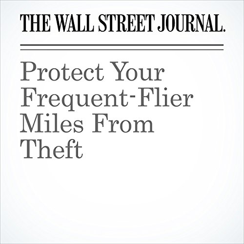 Protect Your Frequent-Flier Miles From Theft cover art