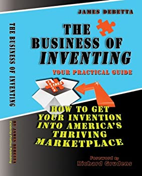 Perfect Paperback The Business of Inventing Book