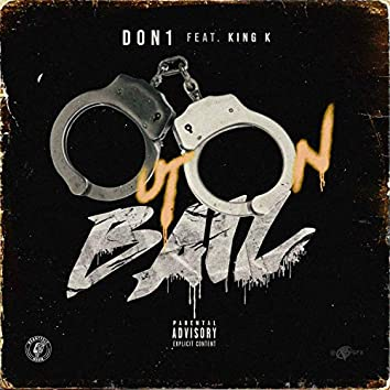 Out on Bail (feat. King K)