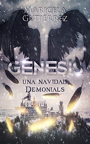 GÉNESIS: Una navidad Demonials de Maricela Gutiérrez