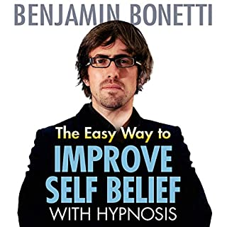 The Easy Way to Improve Self-Belief with Hypnosis cover art