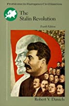 The Stalin Revolution: Foundations of the Totalitarian Era (Problems in European Civilization Series)