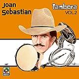 Joan Sebastian: Tambora Vol. 2