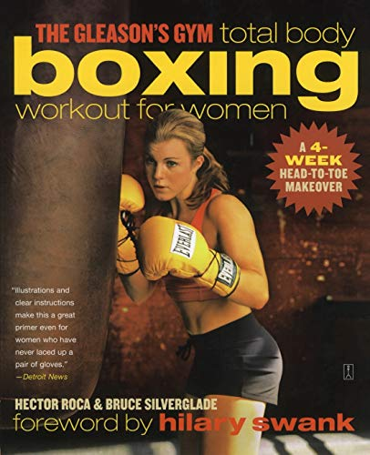 The Gleason\'s Gym Total Body Boxing Workout for Women: A 4-Week Head-to-Toe Makeover