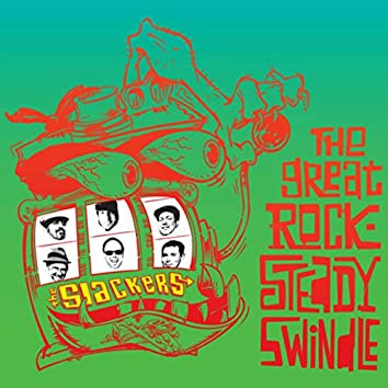 The Great Rocksteady Swindle (Deluxe Edition)