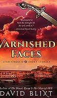 Varnished Faces
