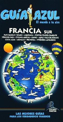 Guía Azul Francia Sur (Guias Azules)