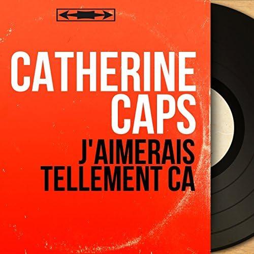 Catherine Caps feat. Franck Pourcel Et Son Orchestre