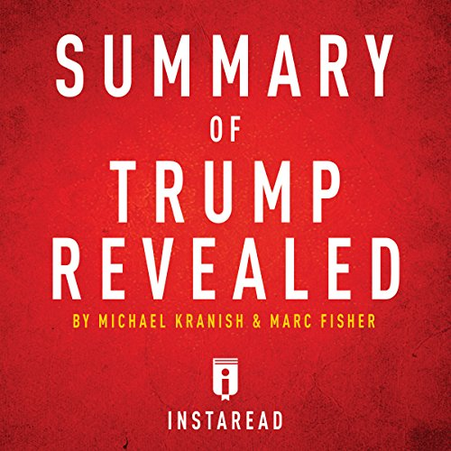 Summary of Trump Revealed by Michael Kranish & Marc Fisher audiobook cover art