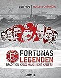 Fortunas Legenden: Tradition kann man nicht kaufen - Lars Pape