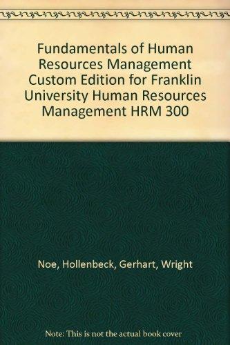 Fundamentals of Human Resource Management (Franklin University HRM 300)
