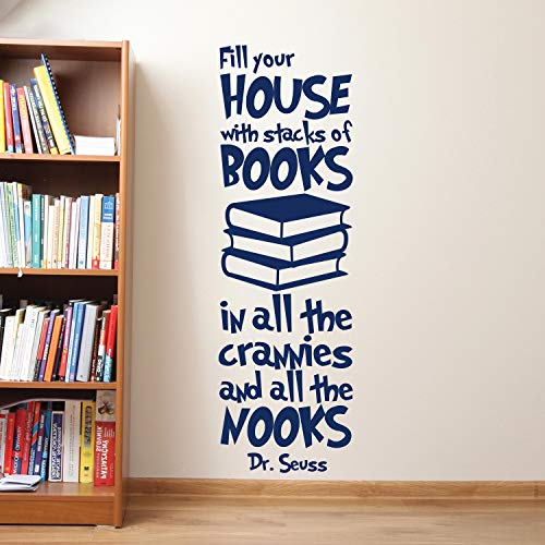 Dr Seuss Fill Your House With Stacks Of Books Decal Dr Seuss Wall Decals Quote Vinyl Decals Nursery Baby Kids Room Dr Seuss Wall Decor Mural for Home Bedroom Decoration Wall Decal Room Art Gift