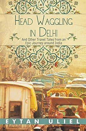 Head Waggling in Delhi