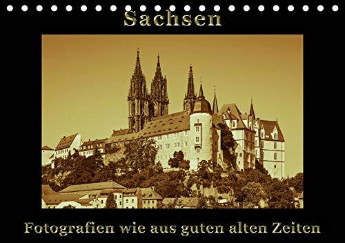 Sachsen (Tischkalender 2020 DIN A5 quer): Fotografien wie aus guten alten Zeiten im Sepia-Stil (Monatskalender, 14 Seiten ) (CALVENDO Orte)