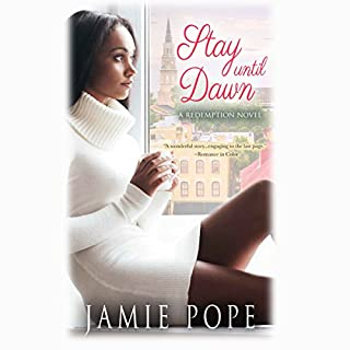 Stay Until Dawn     A Redemption Novel              Written by:                                                                                                                                 Jamie Pope                               Narrated by:                                                                                                                                 Angel Cochrane                      Length: 11 hrs and 7 mins     Not rated yet     Overall 0.0