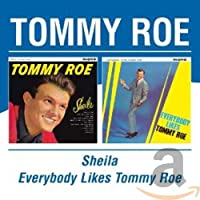 Shelia / Everybody Likes Tommy Roe