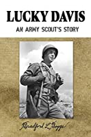 Lucky Davis: An Army Scout's Story