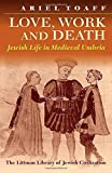 Love, Work, and Death: Jewish Life in Medieval Umbria