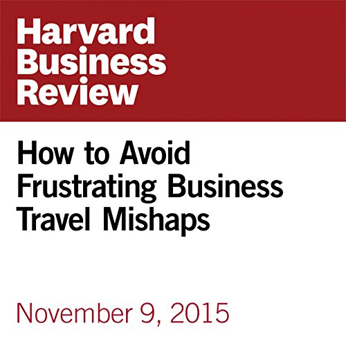 How to Avoid Frustrating Business Travel Mishaps copertina
