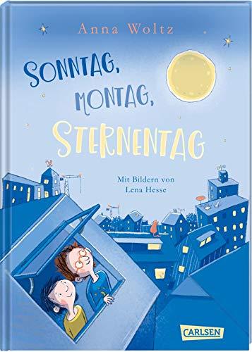 Sonntag, Montag, Sternentag: Eine warmherzige, witzige Geschichte für Leseanfänger!