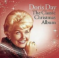 Classic Christmas Album by DORIS DAY (2012-10-09)