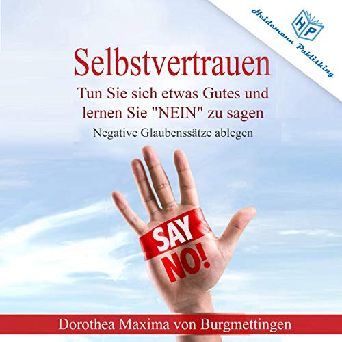 Selbstvertrauen [Confidence: Do Something Good and Learn to Say NO] audiobook cover art