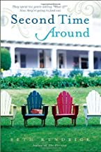 Second Time Around: A Novel by Beth Kendrick (2010-03-30)