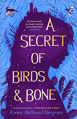 A Secret of Birds & Bone: from the bestselling author of The Girl of Ink &...