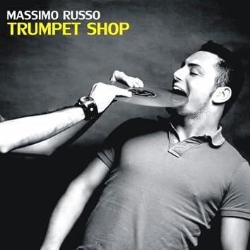 Trumpet Shop (Tromba Tromba Mix)