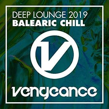 Deep Lounge 2019 - Balearic Chill