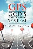 GPS-God's Positioning System
