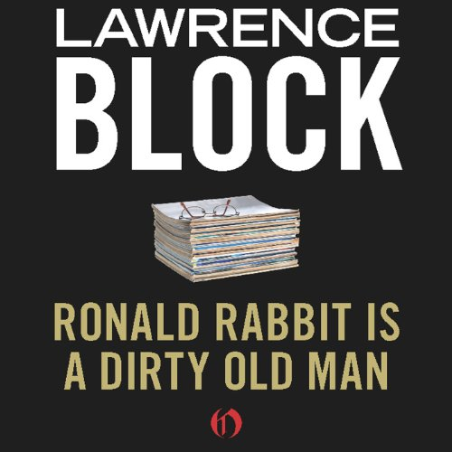 Ronald Rabbit Is a Dirty Old Man cover art