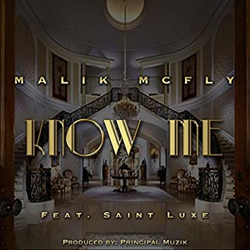 Know Me (feat. Saint Luxe)