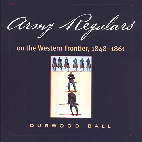 Army Regulars on the Western Frontier audiobook cover art