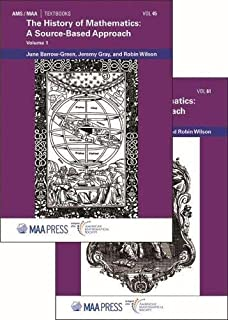 The History of Mathematics: A Source-Based Approach, Volumes 1 & 2