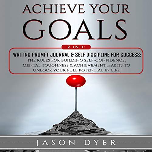 Achieve Your Goals audiobook cover art