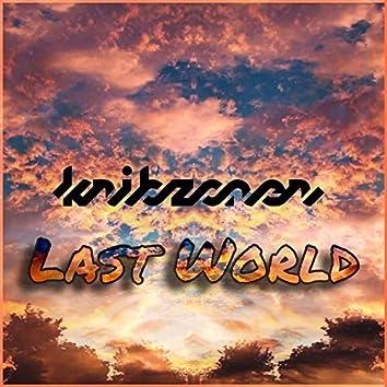 Last World