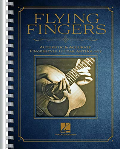 Compare Textbook Prices for Flying Fingers: Authentic & Accurate Fingerstyle Guitar Anthology  ISBN 9781540064226 by Hal Leonard Corp.