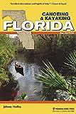Canoeing & Kayaking Florida (Canoe and Kayak Series)