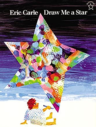 Draw Me a Star (Paperstar Book) by Eric Carle(1998-02-02)