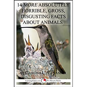 14-More-Absolutely-Gross-Disgusting-Facts-About-Animals-A-15-Minute-Book-15-Minute-Books-57-Kindle-Edition