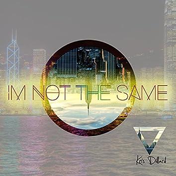 I'm Not the Same (feat. Cedric Cobb)