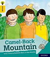 Oxford Reading Tree Explore with Biff, Chip and Kipper: Oxford Level 5: Camel-Back Mountain