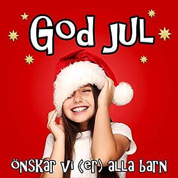 God jul önskar vi (er) alla barn