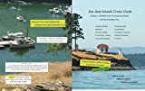 San Juan Islands Cruise Guide: A Boaters Handbook for Cruising the Islands and Surrounding Area